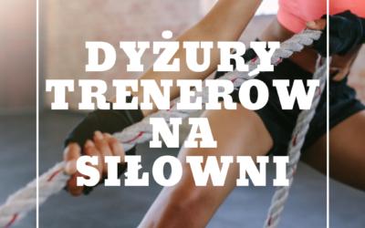 Dyżury trenerów na siłowni – PAŹDZIERNIK